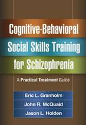 Cognitive-Behavioral Social Skills Training for Schizophrenia