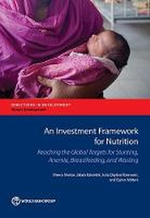 An Investment Framework for Nutrition