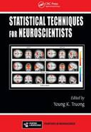 Statistical Techniques for Neuroscientists