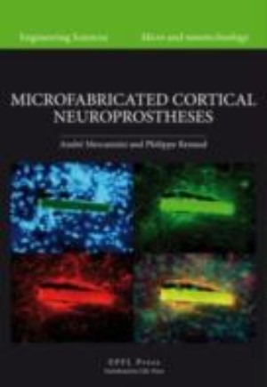 Microfabricated Cortical Neuroprostheses