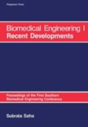 Biomedical Engineering: I Recent Developments