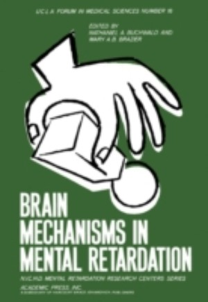 Brain Mechanisms in Mental Retardation