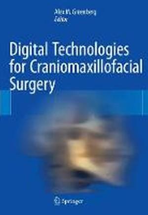 Digital Technologies for Craniomaxillofacial Surgery