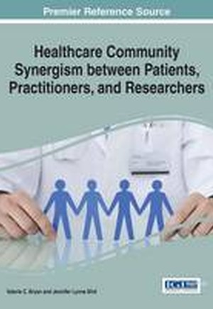 Healthcare Community Synergism between Patients, Practitioners, and Researchers