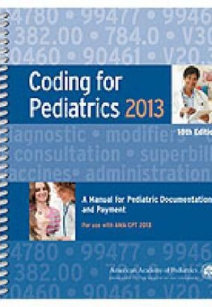 Coding for Pediatrics 2013