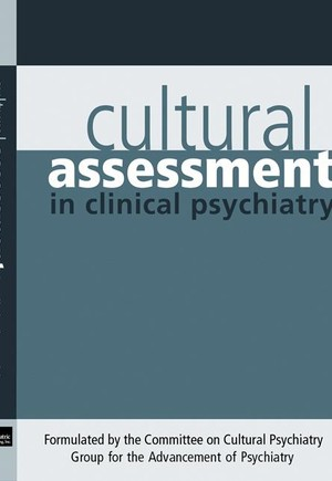 Cultural Assessment in Clinical Psychiatry