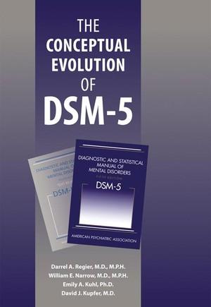 The Conceptual Evolution of DSM-5