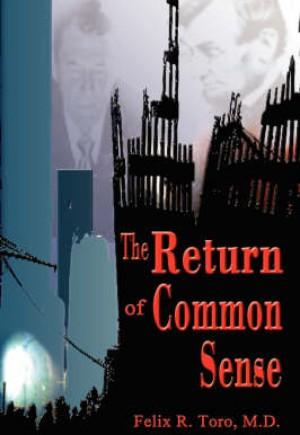 The Return of Common Sense