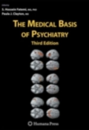 Medical Basis of Psychiatry