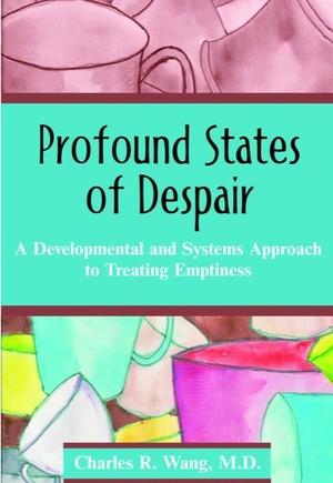 Profound States of Despair