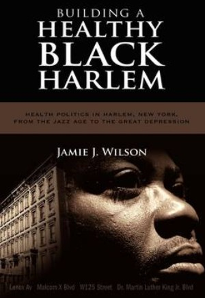 Building a Healthy Black Harlem