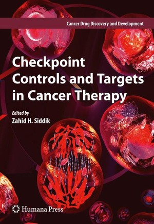 Checkpoint Controls and Targets in Cancer Therapy
