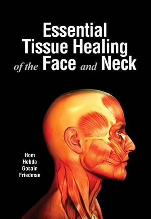 Essential Tissue Healing of the Face & Neck