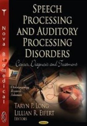 Speech Processing & Auditory Processing Disorders