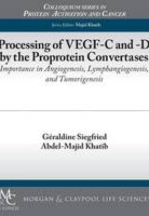 Processing of Vegf-C and -D by the Proprotein Convertases
