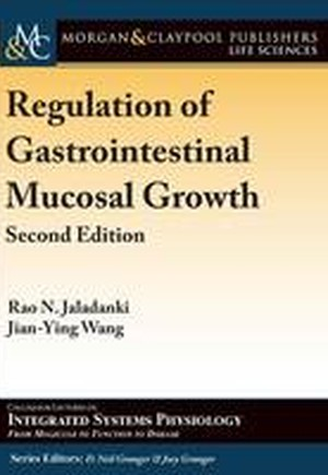 Regulation of Gastrointestinal Mucosal Growth
