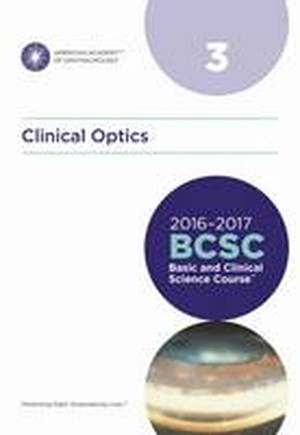 Basic and Clinical Science Course (BCSC) 2016-2017: Clinical Optics Section 3