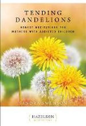 Tending Dandelions