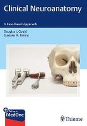 Clinical Neuroanatomy: A Case-Based Approach