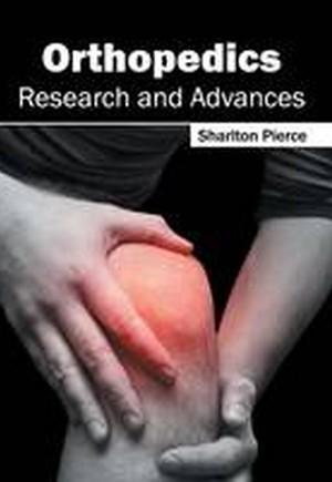 Orthopedics: Research and Advances