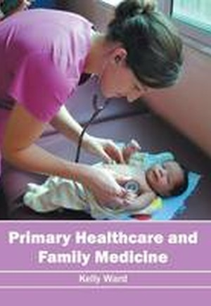 Primary Healthcare and Family Medicine