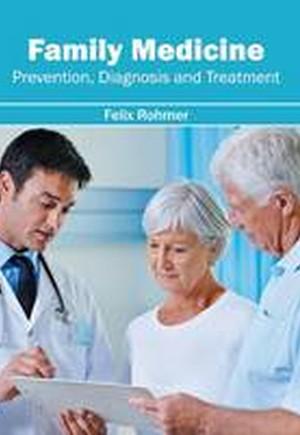 Family Medicine: Prevention, Diagnosis and Treatment