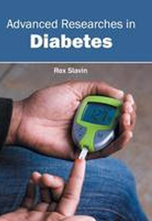 Advanced Researches in Diabetes
