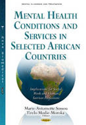 Mental Health Conditions & Services in Selected African Countries