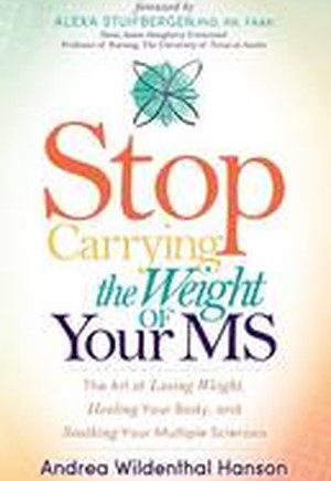 Stop Carrying the Weight of Your MS