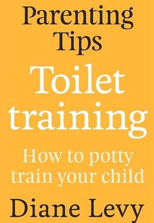 Parenting Tips: Toilet Training