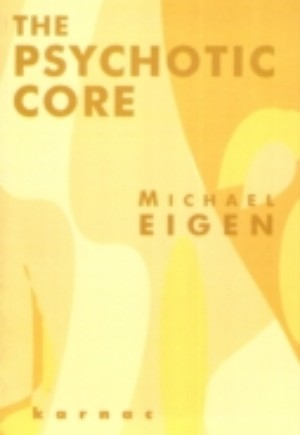 Psychotic Core