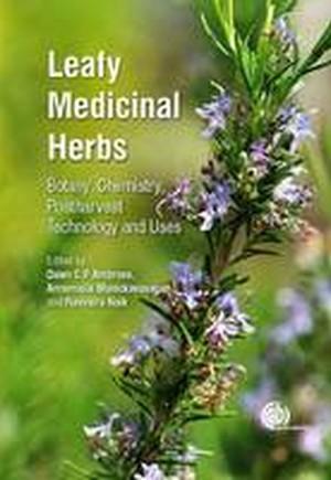 Leafy Medicinal Herbs: Botany, Chemistry, Postharvest Technology and U