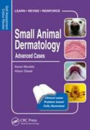 Small Animal Dermatology: Advanced Cases: Volume 2