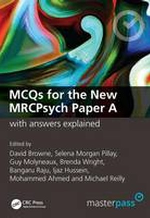 9781846190094 - MCQs for the New MRCPsych Paper A with Answers Explained