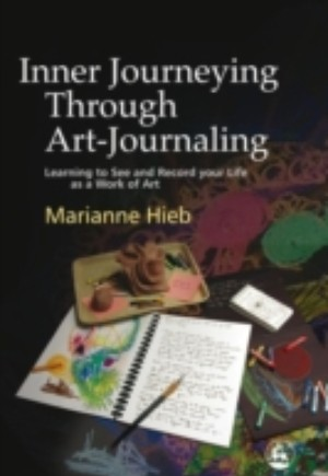 Inner Journeying Through Art-Journaling