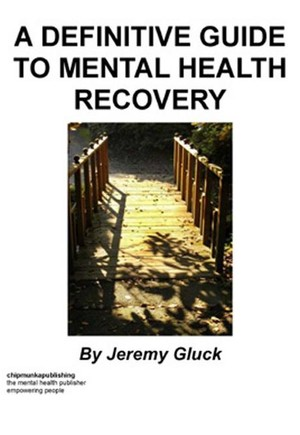 A Definitive Guide To Mental Health Recovery