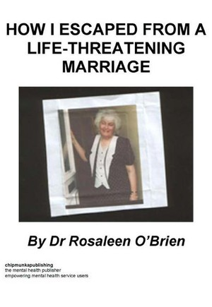 How I Escaped From A Life Threatening Marriage