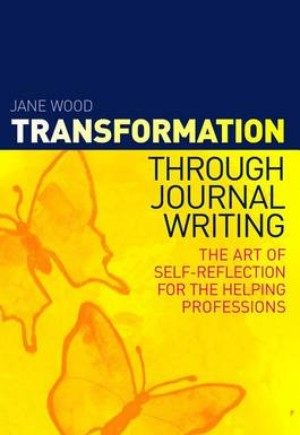 Transformation Through Journal Writing