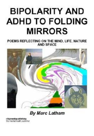 Bipolarity and ADHD to Folding Mirrors