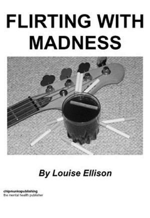 Flirting with Madness