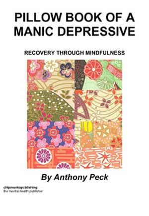 Pillow book of a Manic Depressive