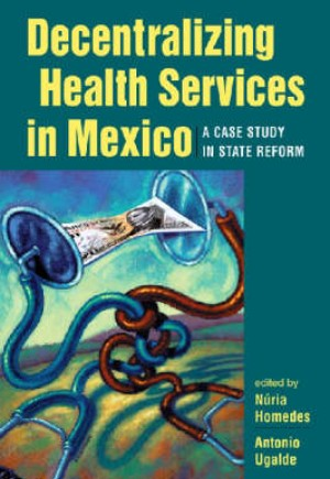 Decentralizing Health Services in Mexico
