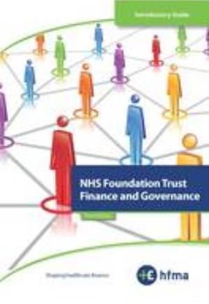 Introductory Guide - NHS Foundation Trust Finance and Governance