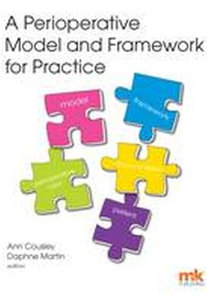 A Perioperative Model and Framework for Practice