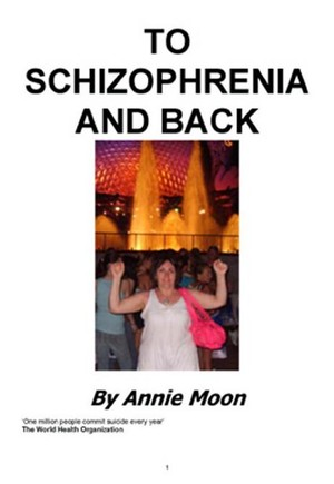 To Schizophrenia And Back