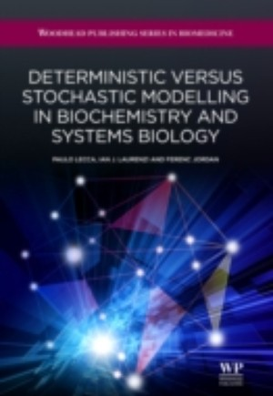 Deterministic Versus Stochastic Modelling in Biochemistry and Systems Biology
