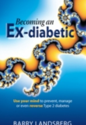 Becoming An Ex-Diabetic