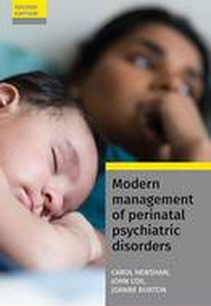 Modern Management of Perinatal Psychiatric Disorders