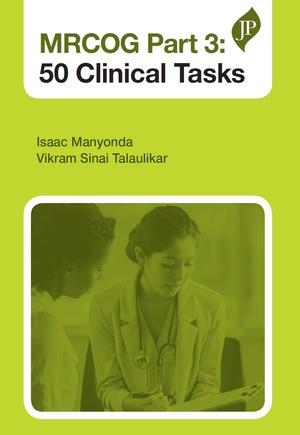 MRCOG Part 3: 50 Clinical Tasks