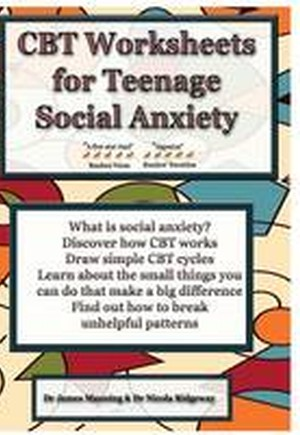 The CBT Manual on Social Anxiety for Teenagers